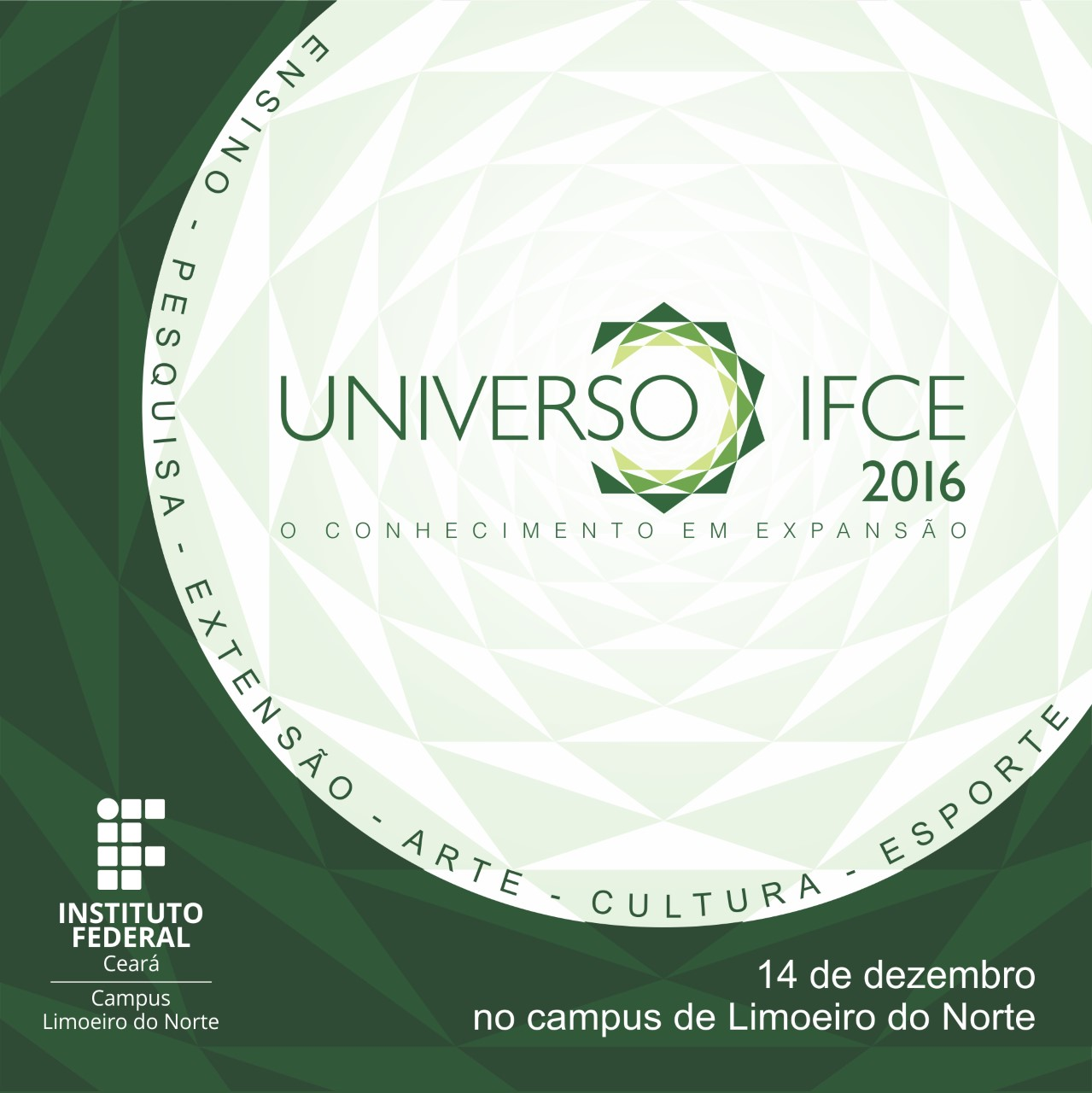 Instituto Federal de Limoeiro do Norte promove Universo IFCE 2016